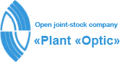 OJSC «Plant «Optic» - Optical manufacturer for components